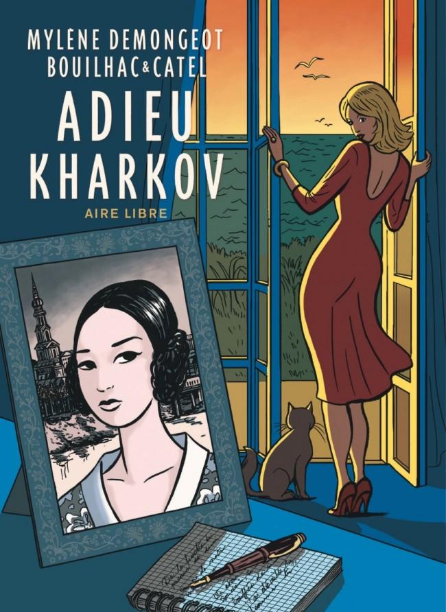 adieu kharkov, catel et claire bouilhac