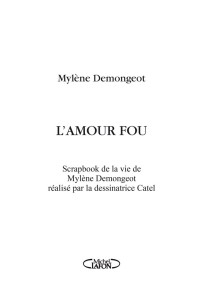 amour-fou-mylene-demongeot_02